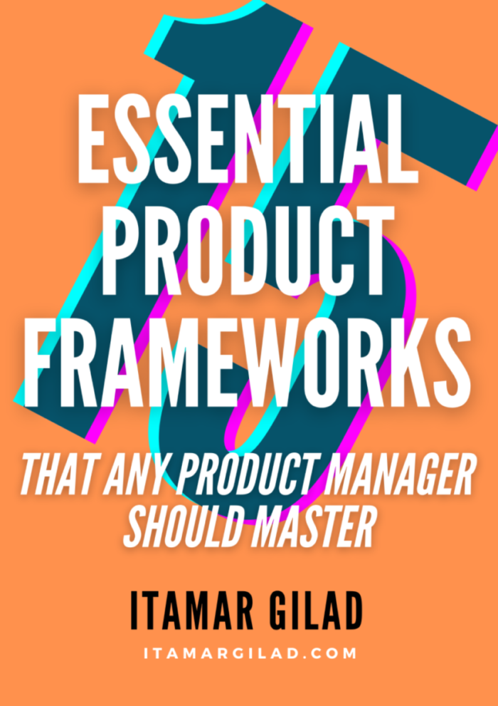 15 essential product frameworks that any product manager should master